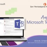 Office 365 Teams : Menjalankan Teams