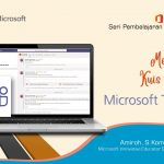 Office 365 Teams : Membuat Kuis Online Pada Teams