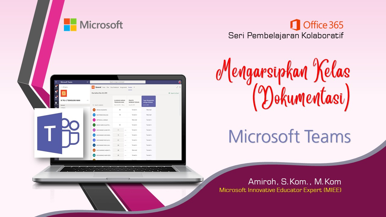 Office 365 Teams : Mengarsip Kelas Virtual Di Teams