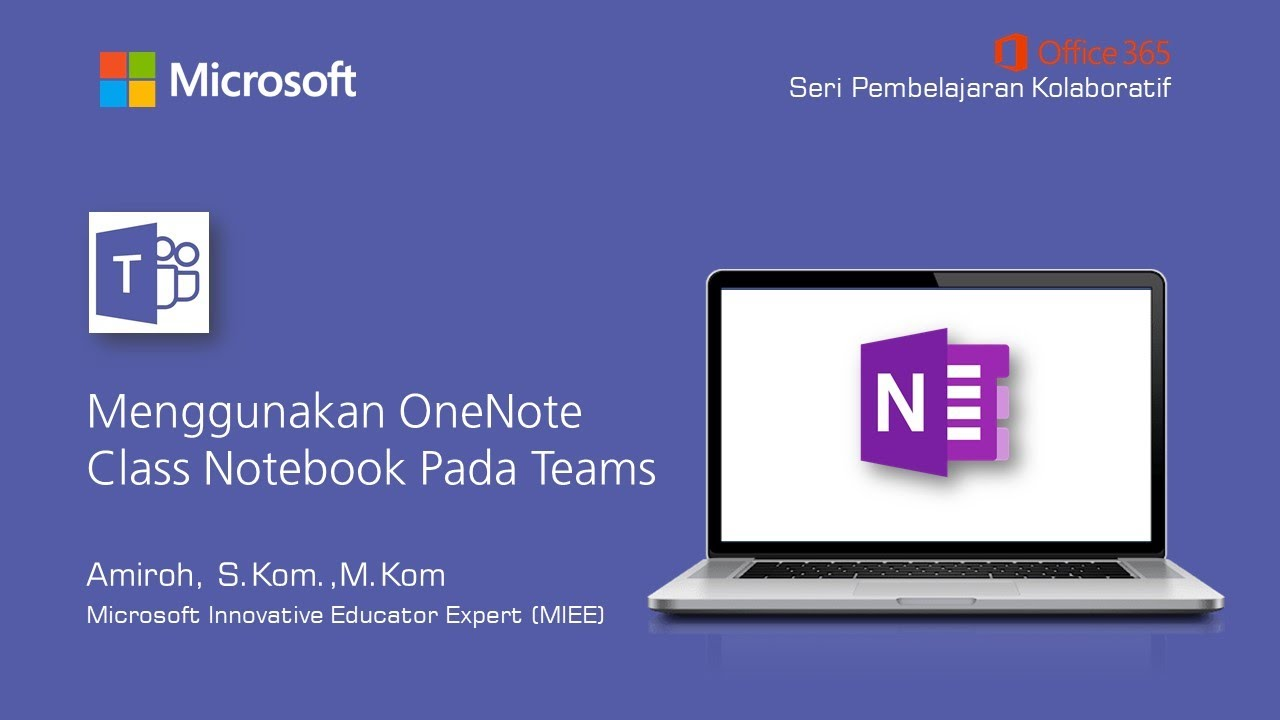 Office 365 Teams : Menggunakan Class Notebook Pada Teams