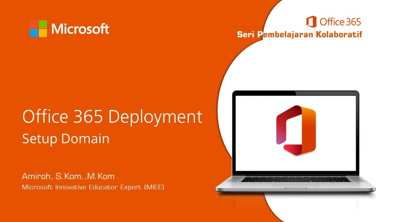 04 – Office 365 Deployment [Product License]